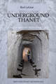 Underground Thanet book cover image